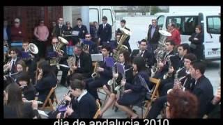 DIA DE ANDALUCIA 2010 BANDA DE SALOBREÑA (OPERA FLAMENCA)