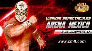 CMLL Arena México 8 de diciembre de 2017 (Función completa)