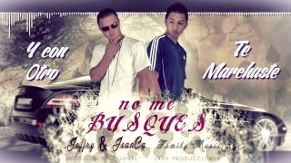 J Zam ft Jeanca No Me Busques Mas (Produced by Jonal & Javi Producciones)