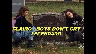 CLAIRO - Boys Don't Cry [The Cure Cover]
