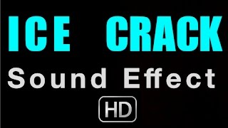 ICE CRACKING SOUND EFFECT | HIGH QUALITY AUDIO | FREEZE
