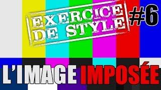 LES PARASITES - Exercice de Style - Ep.6 : L'image imposée Feat. TRAID & YERSA