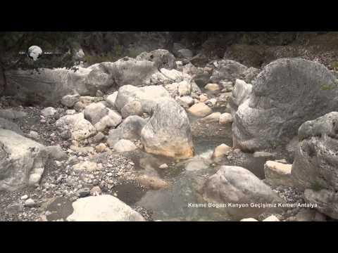 Kesme Boğazı Kanyonu Ve Kanyon Geçişimiz - Kemer/Antalya
