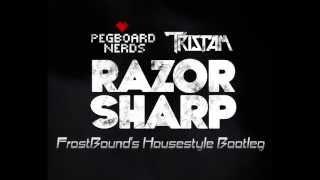 Razor Sharp (FrostBound's Housestyle Bootleg)