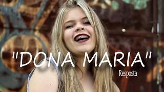 DONA MARIA - Thiago Brava Feat. JORGE (RESPOSTA Gabi Fratucello Part. Jéssica Ribeiro)