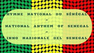 Hymne national du Sénégal /National Anthem of Senegal/Inno Nazionale del Senegal