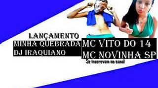 Mc Vito do 14 Mc Novinha SP Minha Quebrada DjIraquiano2017