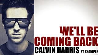 Calvin Harris feat  Example - Well Be Coming Back   Karaoke