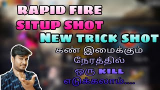 Free Fire RAPID FIRE SITUP SHOT New Trick Shot Tips and Tricks TAMIL - SMART TAMIL