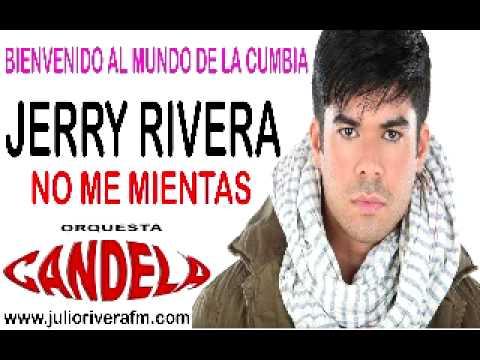 jerry-rivera-no-me-mientas-primicia-julio-rivera