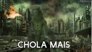 CHOLA MAIS - GODZILLA
