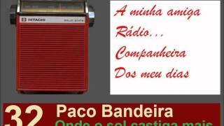 Paco Bandeira - Onde o sol castiga mais