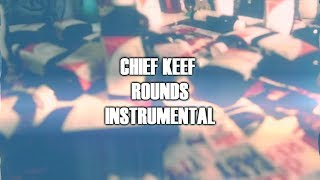 Chief Keef - Rounds Instrumental (Prod. by DP) (Remake)