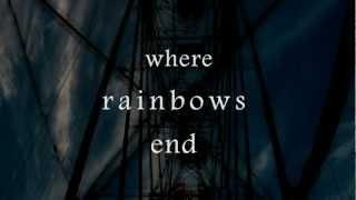 where rainbows end trailer