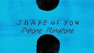 EdSheeran - Shape of you Ringtone 😱 ( iPhone remix )