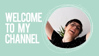 Welcome to my YouTube channel!