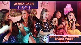 Sophia Grace-Girl in the mirror-Jenna Davis- Music Video Cover width=