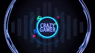 Crazy Gamer Intro