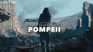 The Hunger Games || Pompeii (Bastille)