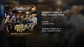 Quisiera Hablar de Ti (feat. Leandro Ríos)