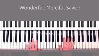 Wonderful, Merciful Savior by Selah Piano Tutorial and Chords width=