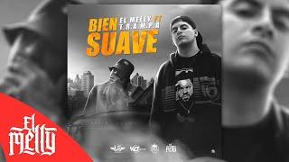 El Melly - Bien Suave (Audio)