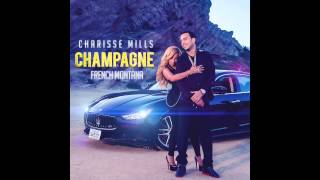 Charisse Mills feat. French Montana -