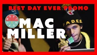 Mac Miller - Donald Trump (Best Day Ever Promo)