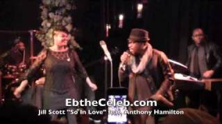 "LIVE: Jill Scott ""So In love"" featuring Anthony Hamilton"