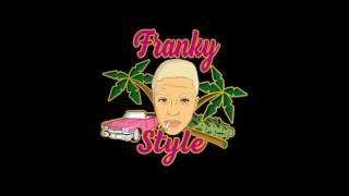 2. Franky Style - Spring Break 🌴