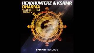 Headhunterz & KSHMR - Dharma (Vandeta Remix) PREVIEW