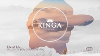 La La La - Naughty Boy feat. Sam Smith (Kinga Remix)