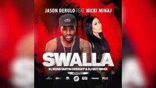 Jason Derulo feat. Nicki Minaj – Swalla (DJ Konstantin Ozeroff &