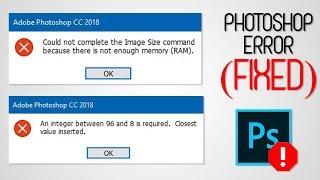 Fix Photoshop CC Error | Not Enough Memory RAM