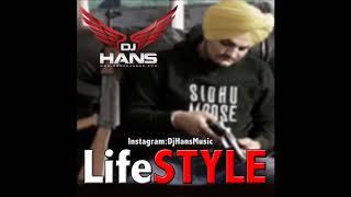 Lifestyle    SIdhu Moose Wala    Dj Hans    Remix