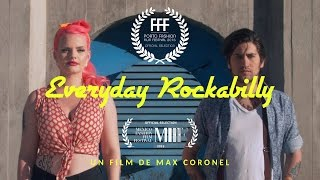 """Everyday Rockabilly"" / Fashion Film"