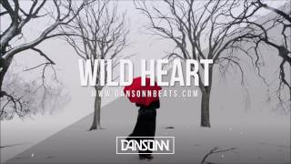 Wild Heart (With Hook) - Deep Inspiring Piano Guitar Beat | Prod. By Dansonn
