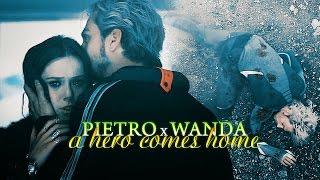 » always a hero comes home (pietro x wanda maximoff)