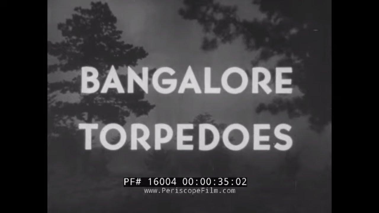 U.S. Army WW2 Explosives and Demolition Training -Film Bangalore Torpedo
