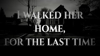 killedmyself - i walked her home, for the last time [Lyrics]