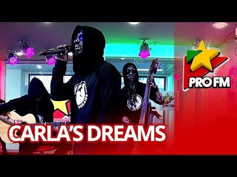 Carla's Dreams - Antiexemplu | ProFM LIVE