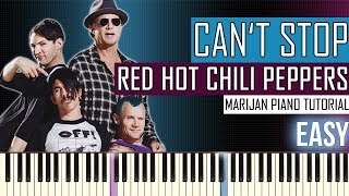 How To Play: Red Hot Chili Peppers - Can't Stop | Piano Tutorial EASY + Sheets