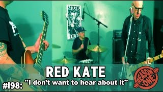 "#198: Red Kate - ""I don't want to hear about it"" #BatCaveFiles"