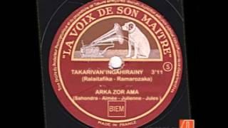 ARKA ZOR AMA - Takarivan 'Ingahirainy (Ralaitafika - Ramarozaka)