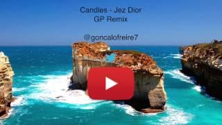 Jez Dior - Candles (GP Remix)
