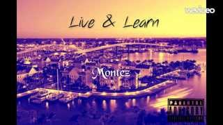 Montez -  Live & Learn(Prod.Outspoken) [audio]
