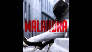 Double Mess -  Malandra Projecto ''Clone''