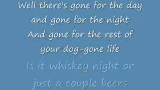 What Kinda Gone ~ Chris Cagle