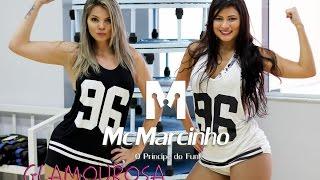 MC Marcinho - Glamourosa / Classic Hits - Cia NinaMaya