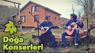 DOĞA İÇİN ÇAL | Ben Giderim Batum'a | Doğa Konserleri